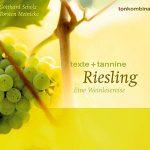 Veröffentlichungen: Riesling: Eine Weinlesereise